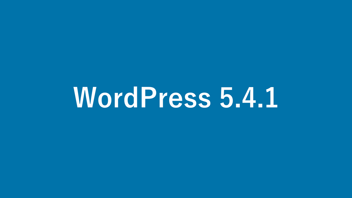 What's in the WordPress 5.4.1 update? 7 vulnerability fixes